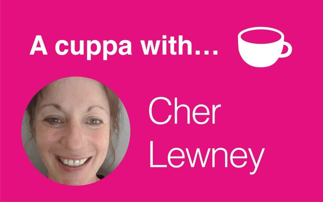 A cuppa with… CHER LEWNEY